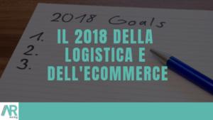 E-commerce, Logistica, Logistica e-commerce, Spedizioni, B2C, outsourcing